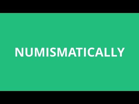 How To Pronounce Numismatically - Pronunciation Academy