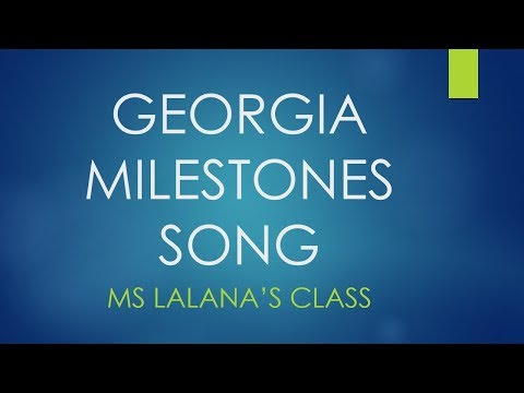Georgia Milestones Song 2018 (Karaoke Version)