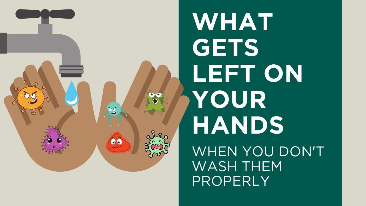 Proper Not Washing Hands