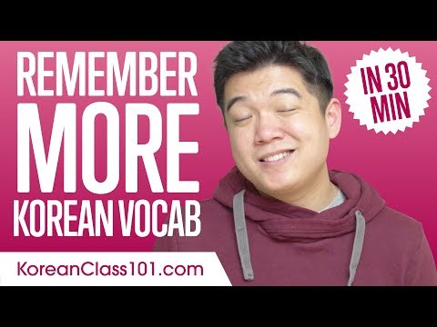 How to Remember Korean Vocabulary in 30 min