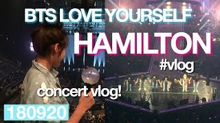 BTS LOVE YOURSELF TOUR in HAMILTON #VLOG 180920