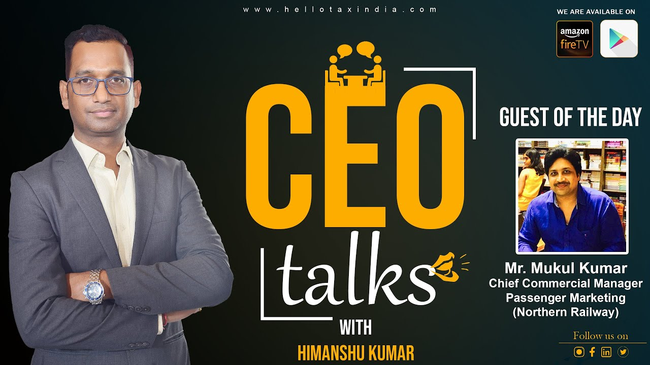 CEO Talk on Investment Strategy and Tax saving with Mr. Mukul Kumar