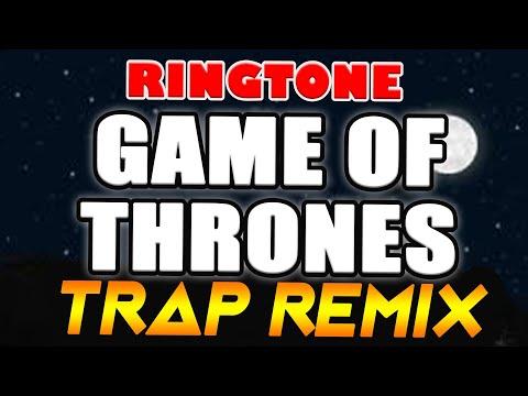 Game of Thrones Trap Remix Ringtone