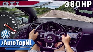 380HP VW Golf 7 GTI AUTOBAHN POV Test Drive HG Motorsport by AutoTopNL