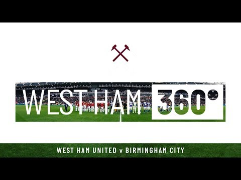 WEST HAM 360 | BIRMINGHAM BUILD-UP IN THE FA CUP