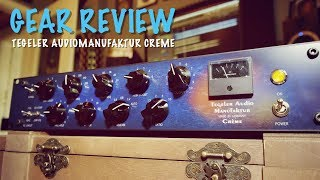 Gear Review: Tegeler Audiomanufaktur Crème