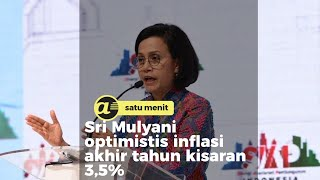 Sri Mulyani optimistis inflasi akhir tahun kisaran 3,5%
