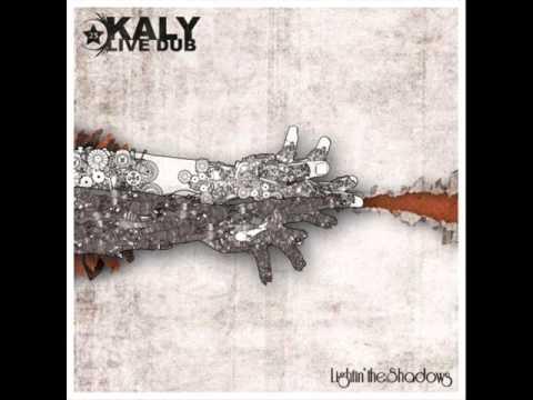 Kaly Live Dub – Lightin The Shadows (Full Album)