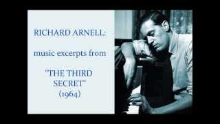 "Richard Arnell: music excerpts from ""The Third Secret"" (1964)"