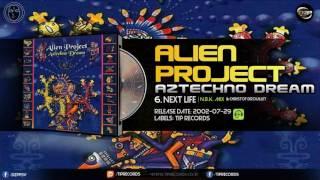 Alien Project & Christof Drouillet - Next Life (N.B.K. Mix)