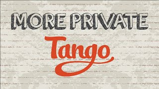 How to more private on Tango | Mobile App