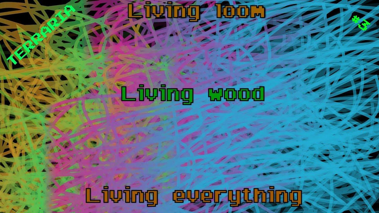 Living Wood Loom Terraria