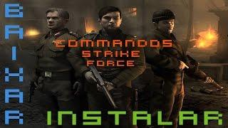 Como Baixar e Instalar Commandos Strike Force para