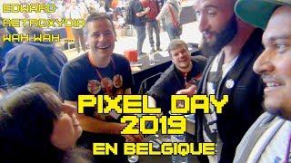 (EP68) Pixel Day 2019 en Belgique