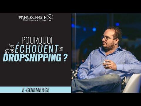 Pourquoi les gens échouent en Dropshipping?