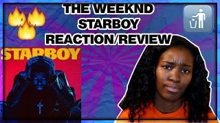 The Weeknd - Starboy Album Review/Reaction