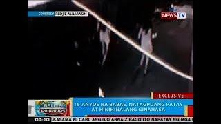 BP: 16-anyos na babae, natagpuang patay at hinihinalang ginahasa sa Pasig