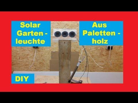 Solar gartenleuchte selber bauen ostseesuche com - Gartenlampe selber bauen ...
