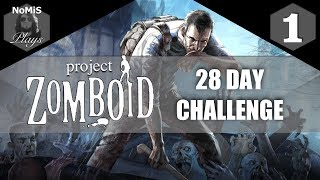 PROJECT ZOMBOID | 28 DAY CHALLENGE | PART 1