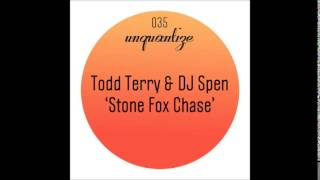 DJ Spen, Todd Terry - Stone Fox Chase (Manoo