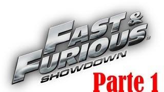 Fast & Furious: Showdown (Parte 1) Gameplay en Español by SpecialK
