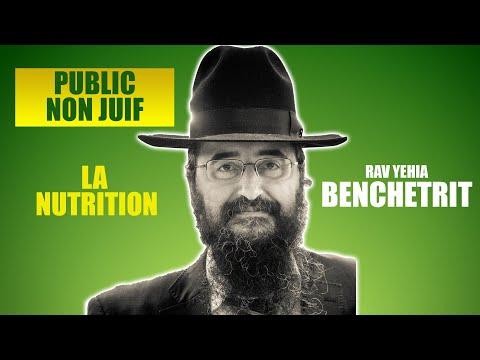 RAV BENCHETRIT - LA NUTRITION - Public non Juif 2
