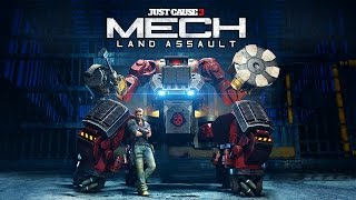 "Just Cause 3 - Mech Land Assault DLC - Let's Play - ""Ultimate Destruction Machine (FULL DLC)"""