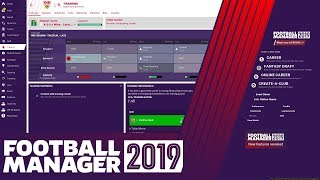 NEW Training System in Football Manager 2019 | FM19 Tutorial