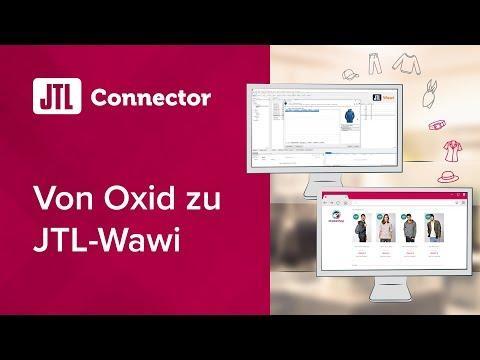 JTL-Connector: Von Oxid Zu JTL-Wawi