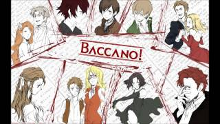 Baccano OP Full +[DOWNLOAD]