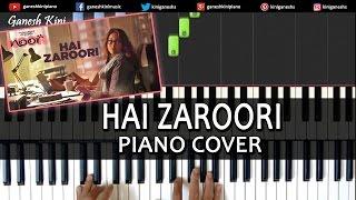 Hai Zaroori Noor|Sonakshi Sinha|Hindi Song|Piano Chords Tutorial Lesson Instrumental By Ganesh Kini