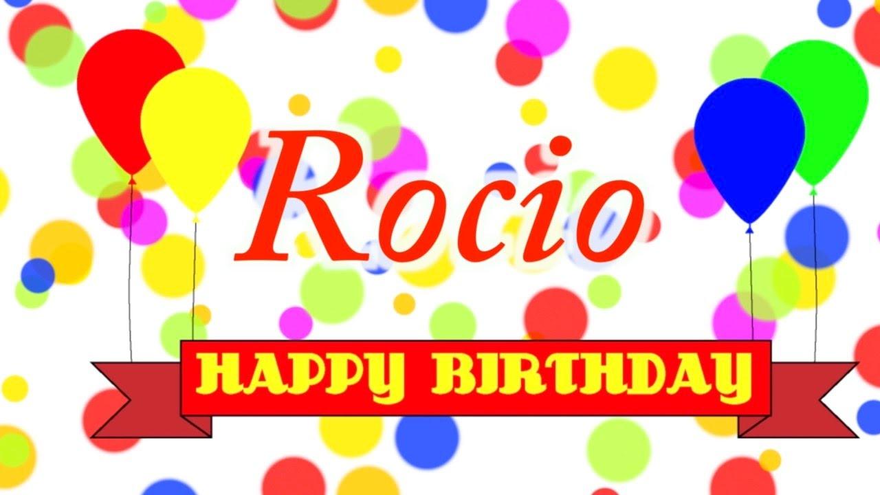 Happy Birthday Rocio Song Youtube
