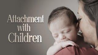 Attachment with Children