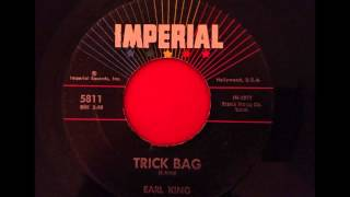 EARL KING...TRICK BAG IMPERIAL