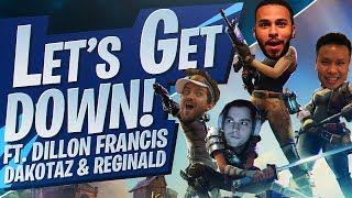 LET'S GET DOWN! SQUADS Ft. Dakotaz, Dillon Francis & Reginald (Fortnite BR Full Game)
