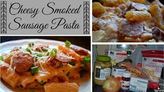 What's for Dinner? I How to make Cheesy Smoked Sausage Pasta I Cook with Me