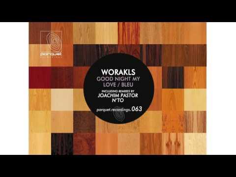 Worakls - Bleu (N'to Remix)