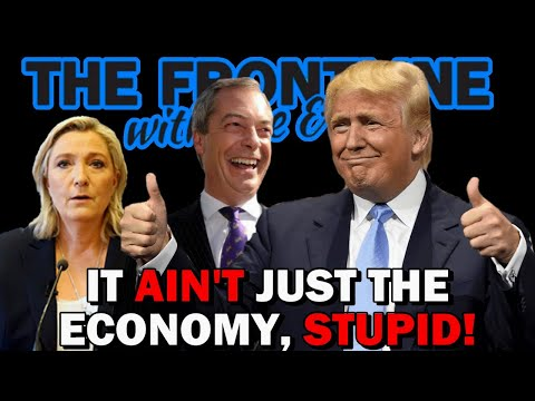 The Cultural Populist Agenda: It Ain't JUST The Economy, Stupid! | THE FRONTLINE WITH JOE & JOE