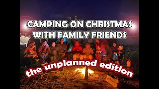 CAMPING ON CHRISTMAS DAY WITH FAMILY FRIENDS | THE UNPLANNED | Discover Bahrain #Travel