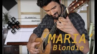 MARIA - Blondie: Classical Guitar Fingestyle Cover #2 (古典吉他翻唱) by GVirto  [HD]