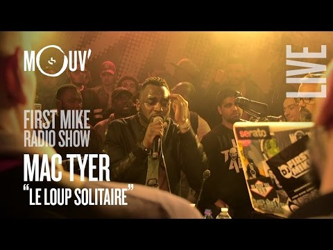 """MAC TYER : """"Le loup solitaire"""" @ First Mike Radio Show Live #5"""