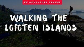 Walking holiday in the Lofoten Islands with KE Adventure Travel
