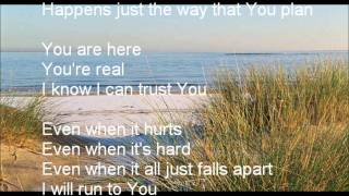 Kari Jobe - Steady My Heart (Lyrics)