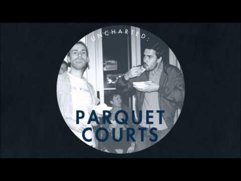 Parquet Courts - She's Rollin