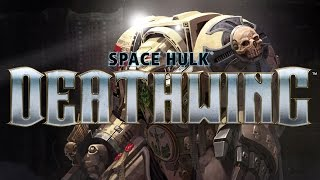 Space Hulk: Deathwing Trailer Review and Warhammer 40k in Gaming