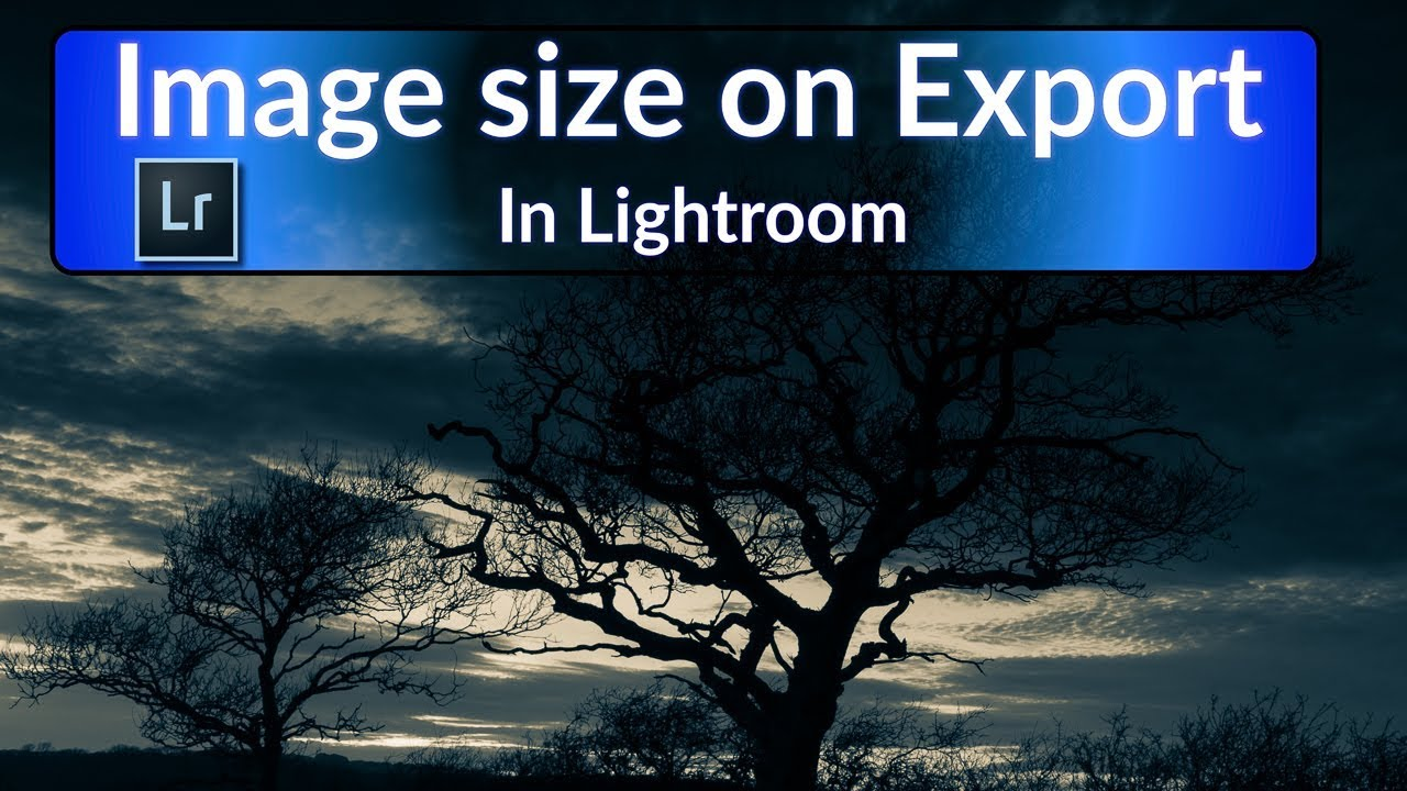 Getting Image Size Right When Exporting from Lightroom CC