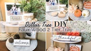 FARMHOUSE DECOR | FAUX WOOD 2 TIER TRAY | DOLLAR TREE DIY