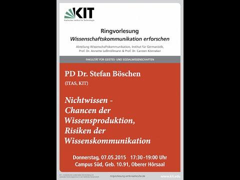 """Stefan Böschen: """"Nichtwissen - Chancen der Wissensproduktion, Risiken der Wissenskommunikation"""""""