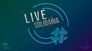 Live Solidária - UMP Farol