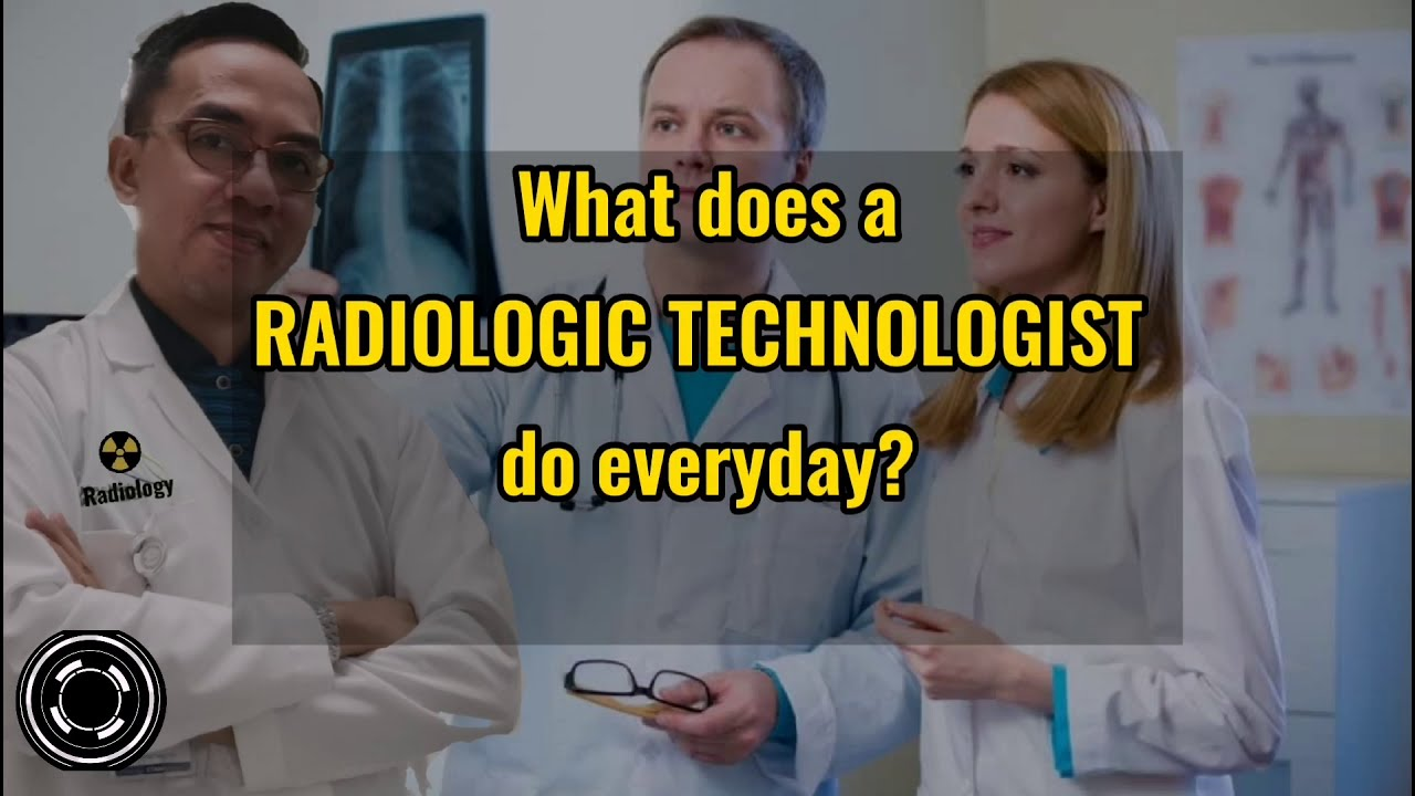 Download A DAY IN THE LIFE OF A RADIOLOGIC TECHNOLOGIST